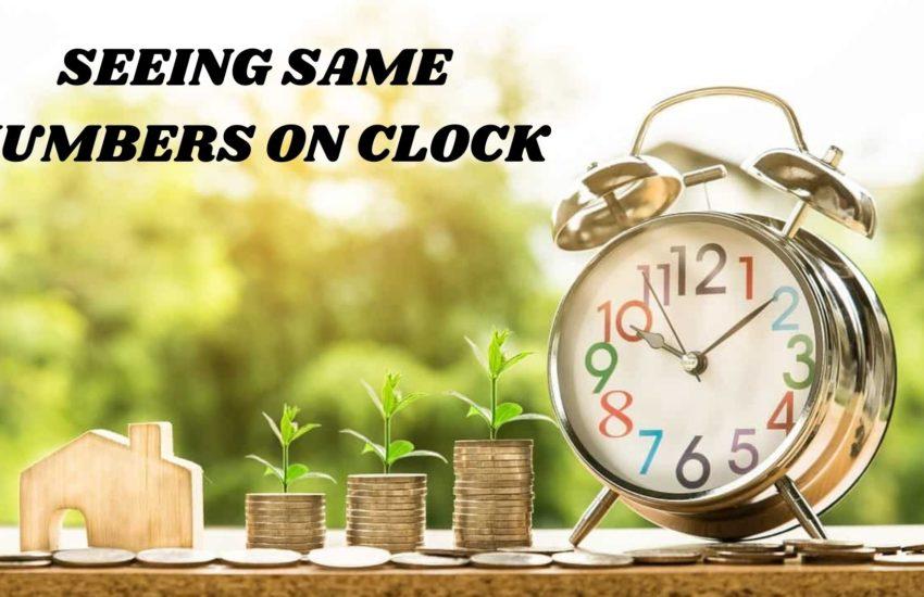 SEEING SAME NUMBERS ON CLOCK